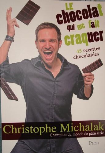 Le chocolat qui me fait craquer, Plon Christophe Michalak